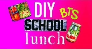DIY QUICK & EASY HEALTHY SCHOOL LUNCHES!