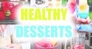 Easy & Yummy DIY Healthy Dessert Recipes!