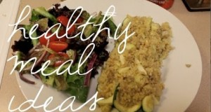 Food Diary: Healthy Dinners!