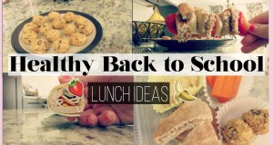 HEALTHY BACK TO SCHOOL LUNCHES | MissMaddieXo