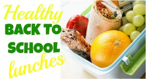 Healthy Back to School Lunches!